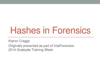Hashes in Forensics