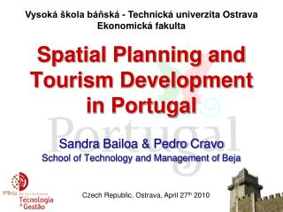 Spatial Planning and Tourism Development in Portugal