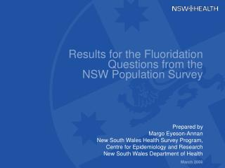 Results for the Fluoridation Questions from the  NSW Population Survey