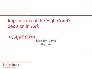 Implications of the High Court�s decision in  Kirk 16 April 2010
