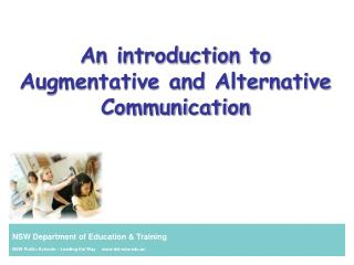 An introduction to Augmentative and Alternative Communication