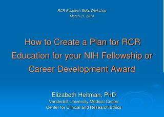 Elizabeth Heitman, PhD Vanderbilt University Medical Center