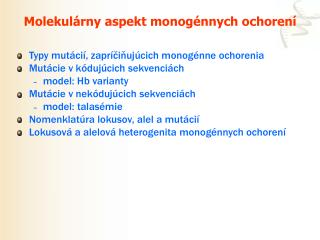 Molekulárny aspekt monogénnych ochorení