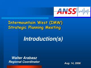 Intermountain West (IMW) Strategic Planning Meeting