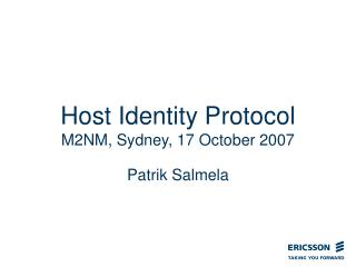 Host Identity Protocol M2NM, Sydney, 17 October 2007