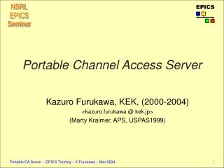 Portable Channel Access Server