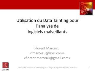 Utilisation du Data Tainting pour lanalyse de logiciels malveillants