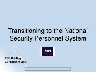 Transitioning to the National Security Personnel System