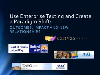 Use Enterprise Texting and Create a Paradigm Shift: