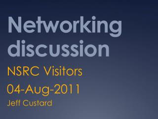 Networking discussion