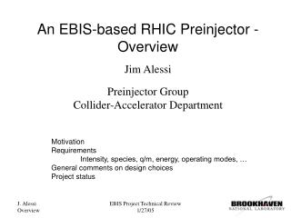 An EBIS-based RHIC Preinjector -  Overview
