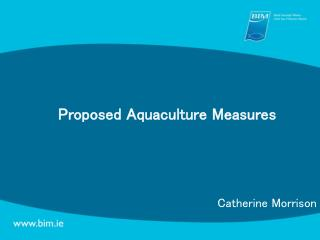 Proposed Aquaculture Measures