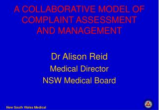 A COLLABORATIVE MODEL OF COMPLAINT ASSESSMENT AND MANAGEMENT