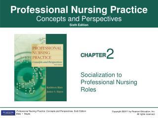 Socialization to Professional Nursing Roles