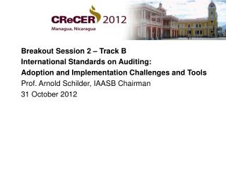 Breakout Session 2 – Track B International Standards on Auditing: