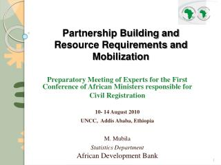 Preparatory Meeting of Experts for the First Conference of African Ministers responsible for