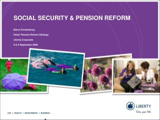 SOCIAL SECURITY & PENSION REFORM