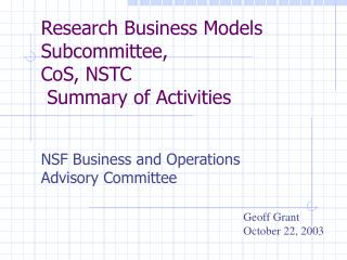 Research Business Models Subcommittee, CoS, NSTC  Summary of Activities