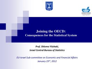 Joining the OECD: Consequences for the Statistical System