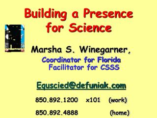 Building a Presence for Science