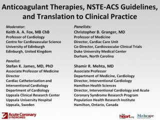 Anticoagulant Therapies, NSTE-ACS Guidelines, and Translation to Clinical Practice