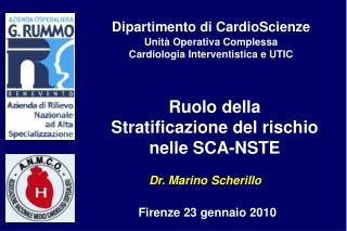 Ruolo della Stratificazione del rischio nelle SCA-NSTE