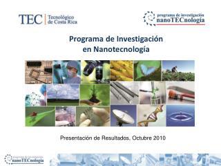 Programa de Investigación  en Nanotecnología