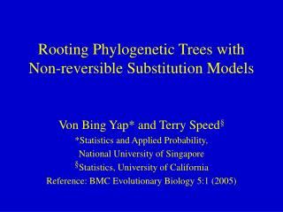 Rooting Phylogenetic Trees with Non-reversible Substitution Models