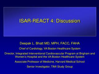 ISAR-REACT 4: Discussion