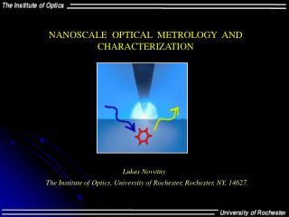 NANOSCALE  OPTICAL  METROLOGY  AND CHARACTERIZATION