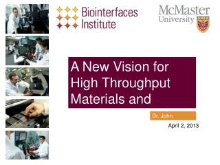 A New Vision for High Throughput Materials and Interfaces Research