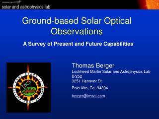 Ground-based Solar Optical Observations