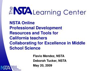 NSTA Online  Professional Development  Resources and Tools for  California teachers
