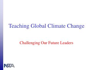 Teaching Global Climate Change