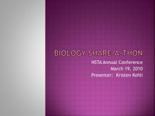 Biology Share-A-Thon