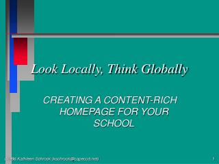 Look Locally, Think Globally