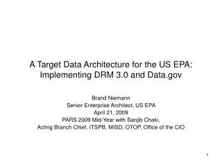 A Target Data Architecture for the US EPA: Implementing DRM 3.0 and Data