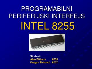 PROGRAMABILNI PERIFERIJSKI INTERFEJS INTEL 8255
