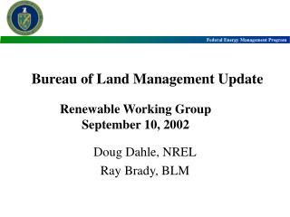 Bureau of Land Management Update
