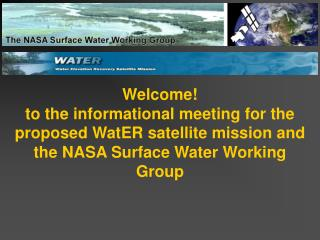 We welcome everyone to join and participate in WatER and the SWWG!