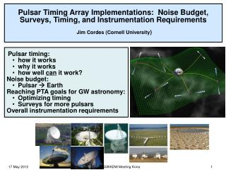 Pulsar timing: how it works why it works how well  can  it work? Noise budget: Pulsar    Earth