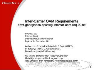 Inter-Carrier OAM Requirements draft-georgiades-opsawg-intercar-oam-req-00.txt