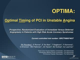 OPTIMA: Op timal  Tim ing of PCI in Unstable  A ngina