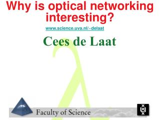 Why is optical networking interesting?