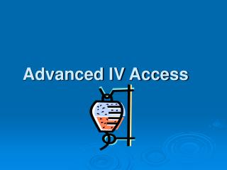 Advanced IV Access