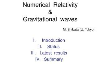 Numerical  Relativity & Gravitational  waves