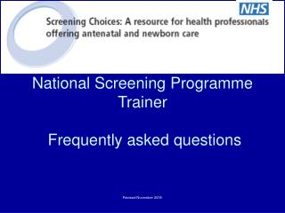 National Screening Programme Trainer  Frequently asked questions