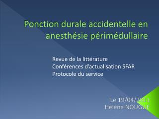 Ponction durale accidentelle en anesth sie p rim dullaire