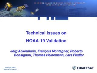 Technical Issues on  NOAA-19 Validation