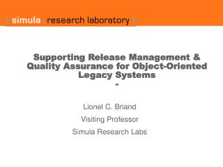 Supporting Release Management & Quality Assurance for Object-Oriented Legacy Systems -